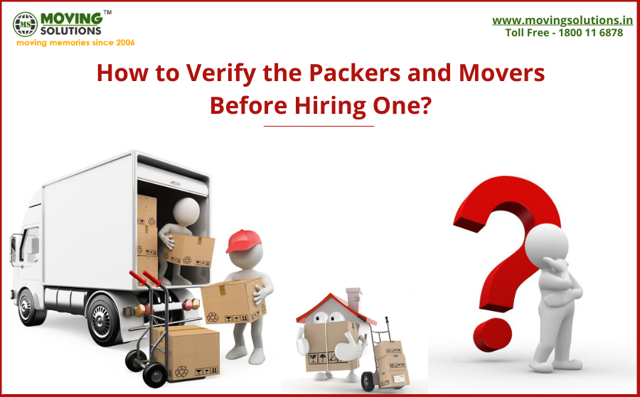 How to Verify the Packers and Movers Before Hiring One?